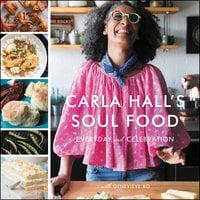 Carla Hall's Soul Food - Carla Hall, Genevieve Ko