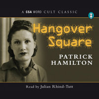 Hangover Square - Patrick Hamilton