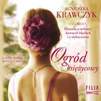 Ogród księżycowy - Agnieszka Krawczyk