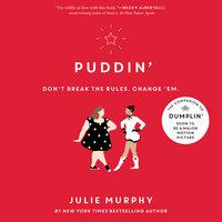 Puddin' - Julie Murphy