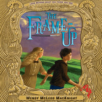 The Frame-Up - Wendy McLeod MacKnight