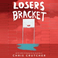 Losers Bracket - Chris Crutcher
