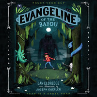 Evangeline of the Bayou - Jan Eldredge