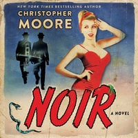 Noir: A Novel - Christopher Moore