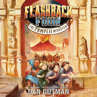 Flashback Four #3: The Pompeii Disaster - Dan Gutman