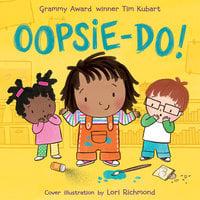 Oopsie-do! - Tim Kubart