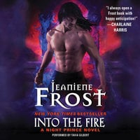 Into the Fire: A Night Prince Novel - Jeaniene Frost