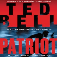 Patriot: An Alex Hawke Novel - Ted Bell