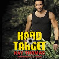 Hard Target: Elite Ops – Book One - Kay Thomas