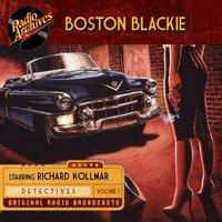 Boston Blackie: Volume 1 - Jack Boyle