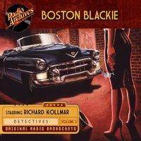 Boston Blackie: Volume 3 - Jack Boyle