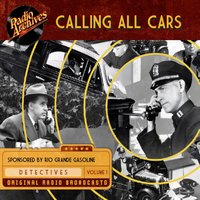 Calling All Cars: Volume 2 - William Robson