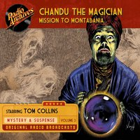 Chandu, the Magician: Volume 4 – Mission to Montabania - Mutual-Don Lee