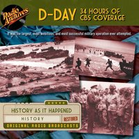 D-Day – 34 Hours of CBS Coverage - CBS Radio