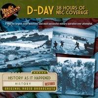 D-Day – 38 Hours of NBC Coverage - CBS Radio