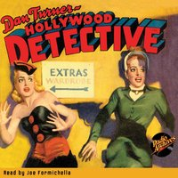 Dan Turner – Hollywood Detective March 1943 - Robert Leslie Bellem