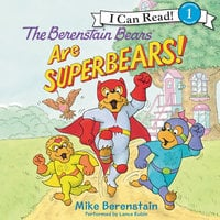 The Berenstain Bears Are SuperBears! - Mike Berenstain