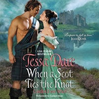 When a Scot Ties the Knot: Castles Ever After - Tessa Dare
