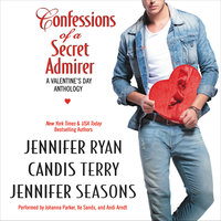 Confessions of a Secret Admirer - Jennifer Ryan, Candis Terry, Jennifer Seasons