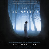 The Uninvited - Cat Winters