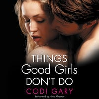 Things Good Girls Don't Do - Codi Gary