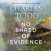 No Shred of Evidence: An Inspector Ian Rutledge Mystery - Charles Todd