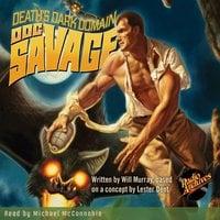 Doc Savage – Death's Dark Domain - Kenneth Robeson