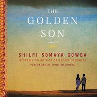 The Golden Son: A Novel - Shilpi Somaya Gowda