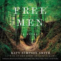 Free Men: A Novel - Katy Simpson Smith