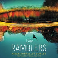 The Ramblers: A Novel - Aidan Donnelley Rowley