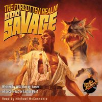 Doc Savage – The Forgotten Realm - Kenneth Robeson