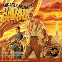 Doc Savage – The Miracle Menace - Kenneth Robeson