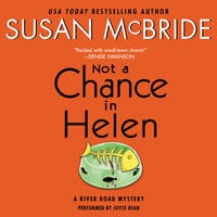Not a Chance in Helen: A River Road Mystery - Susan McBride