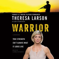 Warrior: A Memoir - Alan Eisenstock, Theresa Larson