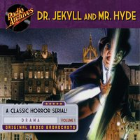 Dr. Jekyll and Mr. Hyde: Volume 1 - Robert Louis Stevenson
