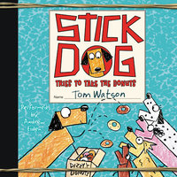 Stick Dog Tries to Take the Donuts - Tom Watson