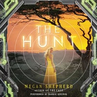 The Hunt - Megan Shepherd