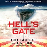 Hell's Gate: A Thriller - Bill Schutt, J.R. Finch