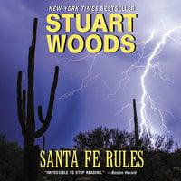 Santa Fe Rules - Stuart Woods