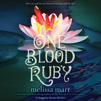 One Blood Ruby - Melissa Marr