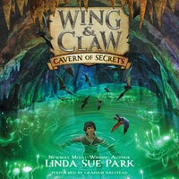 Wing & Claw #2: Cavern of Secrets - Linda Sue Park