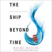 The Ship Beyond Time - Heidi Heilig