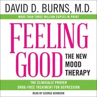 Feeling Good: The New Mood Therapy - David D Burns