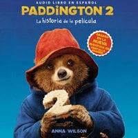 Paddington 2: La historia de la película - HarperCollins Espanol