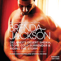 Delaney's Desert Sheikh, Stone Cold Surrender & Riding the Storm - Brenda Jackson