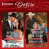 In Pursuit of His Wife & Twins for the Texan - Charlene Sands, Kristi Gold