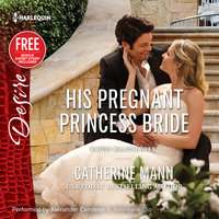 His Pregnant Princess Bride - Catherine Mann,Brenda Jackson