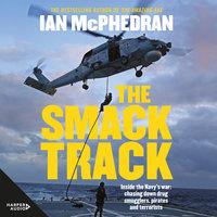 The Smack Track - Ian McPhedran