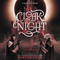 Cloak of Night - Evelyn Skye