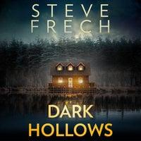 Dark Hollows - Steve Frech